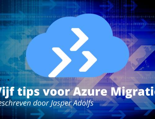 Vijf tips voor Azure Migratie